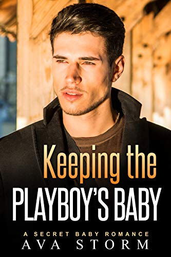 Cover for 'Keeping the Playboy's Baby (Alpha Bosses Book 4)'