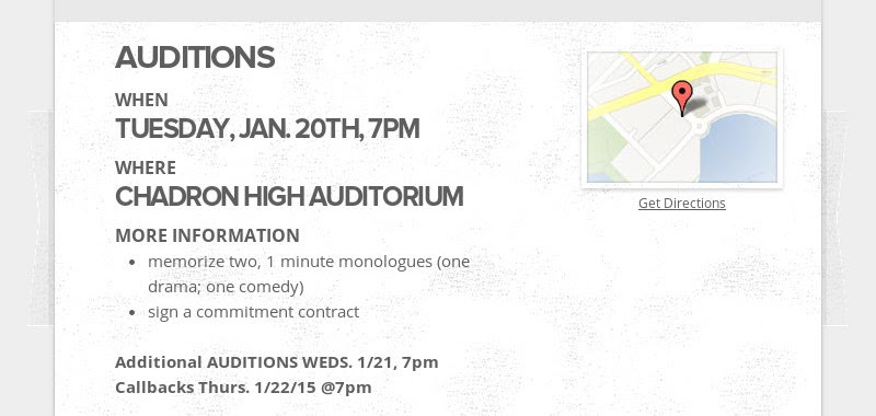 AUDITIONS WHEN TUESDAY, JAN. 20TH, 7PM WHERE CHADRON HIGH AUDITORIUM MORE INFORMATION memorize two,...