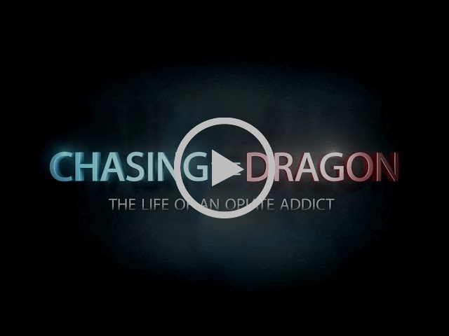 Trailer: Chasing the Dragon