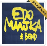 EDO MAAJKA & BEND