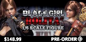 1/6 BLADE GIRL BOLITA