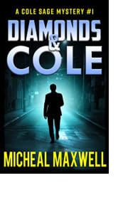 Diamonds & Cole by Micheal Maxwell