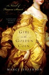 Girl on the Golden Coin: A Novel of Frances Stuart