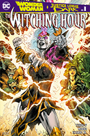 WONDER WOMAN AND THE JUSTICE LEAGUE DARK THE WITCHING HOUR 1