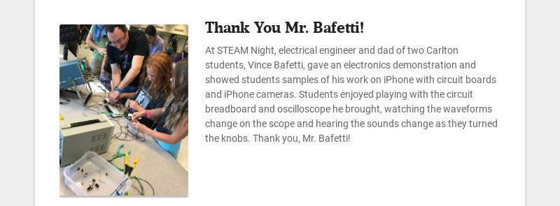 Thank You Mr. Bafetti! At STEAM Night, electrical engineer and dad of two Carlton students, Vince...