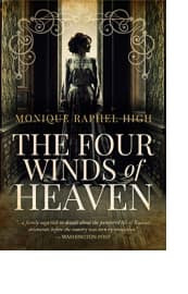 The Four Winds of Heaven by Monique Raphel High