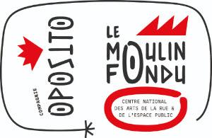 Le Moulin Fondu - Compagnie Oposito