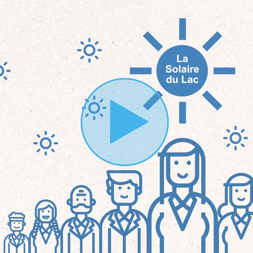 Nouvelle vidéo de présentation de La Solaire du Lac