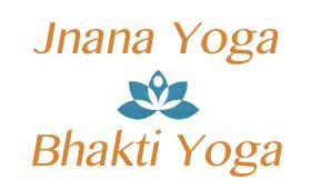 Jnana & Bhakti Yoga