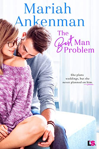Cover for 'The Best Man Problem (Mile High Happiness Book 2)'