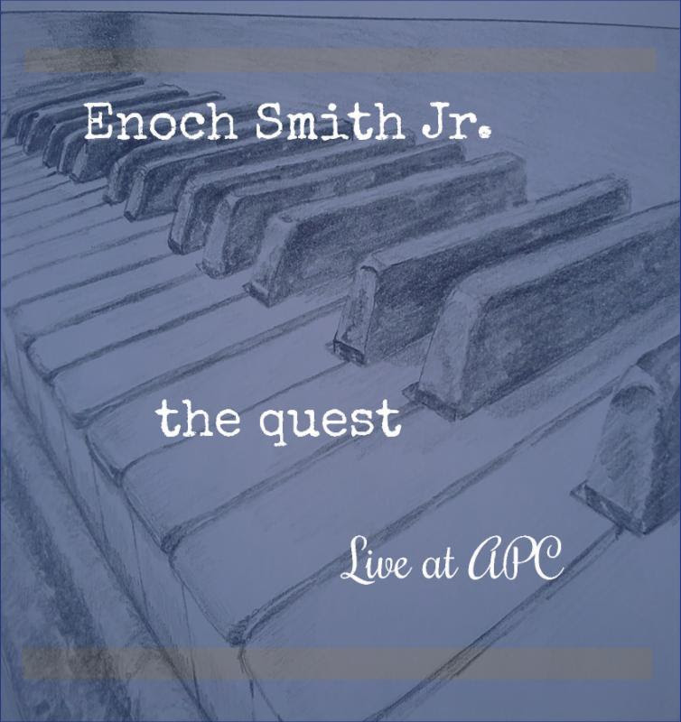 Enoch Smith Jr. The Quest