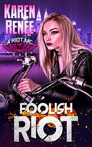 Cover for 'Foolish Riot (Riot MC Book 5)'