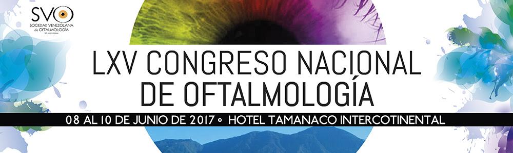 LXV Congreso Venezolano de Oftalmología, Hotel Tamanaco Intercontinental, del 08 al 10 de Junio de 2017
