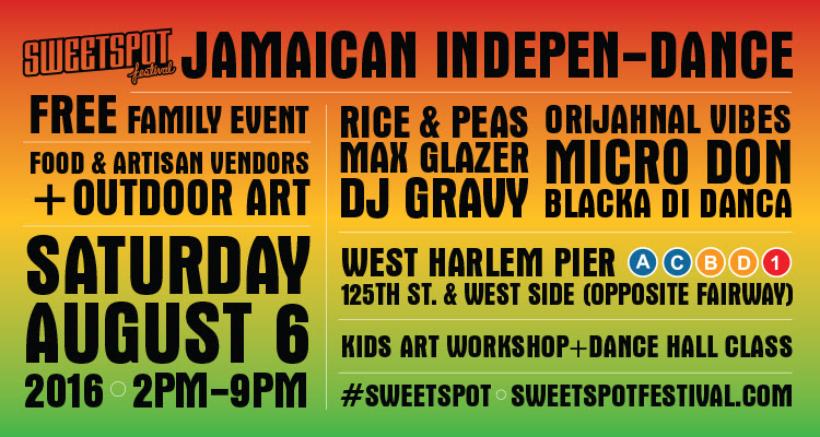 Sweetspot Festival Jamaican Indepen-Dance Celebration August 6th