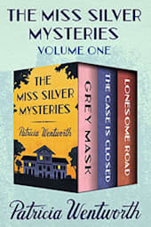 The Miss Silver Mysteries: Volume One