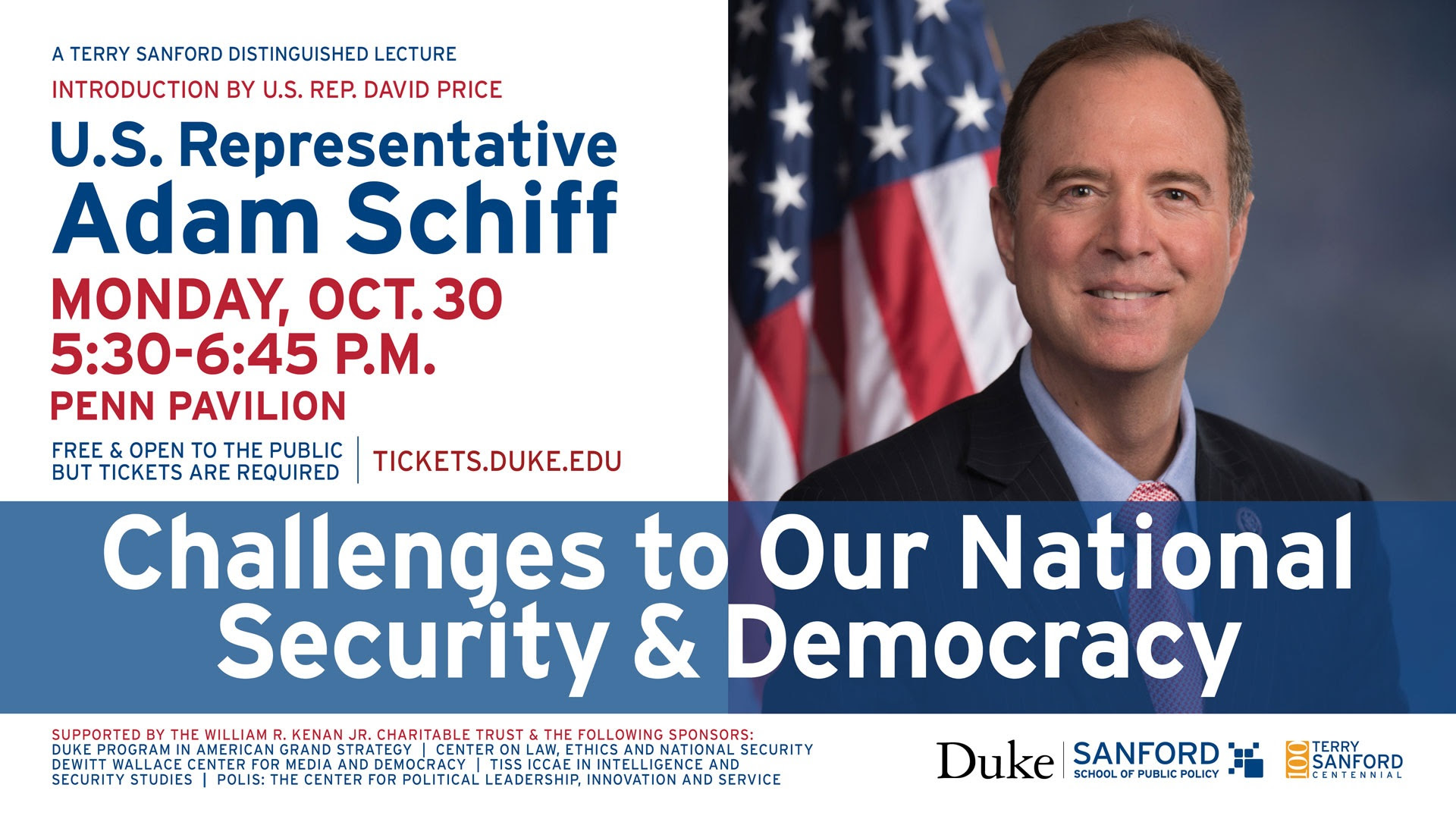 Challenges to our National Security and Democracy: A Terry Sanford Distinguished Lecture with US Representative Adam Schiff @ Penn Pavilion | Durham | North Carolina | United States