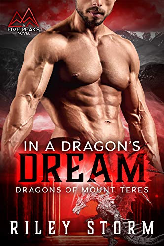 Cover for 'In a Dragon's Dream (Dragons of Mount Teres Book 3)'