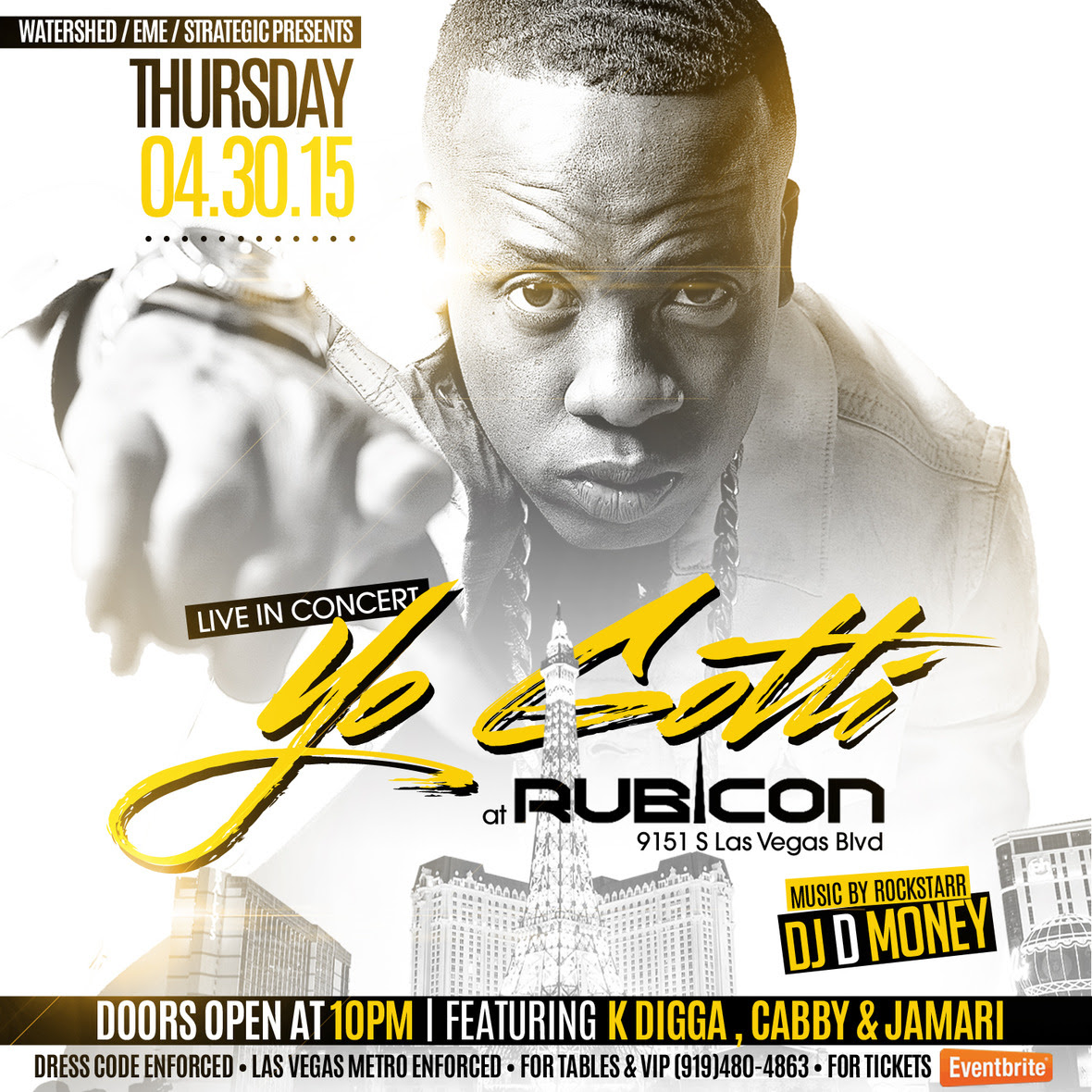 Yo Gotti Performing Live Mayweather vs Pacquiao Fight Weekend at Rubicon Club & Grill | Thursday April, 30th | Tickets On Sale Now 1