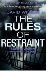 The Rules of Restraint by David Wilson