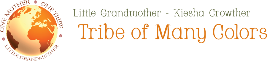 Little Grandmother ~ Tribe of Many Colors Newsletter Logo_800