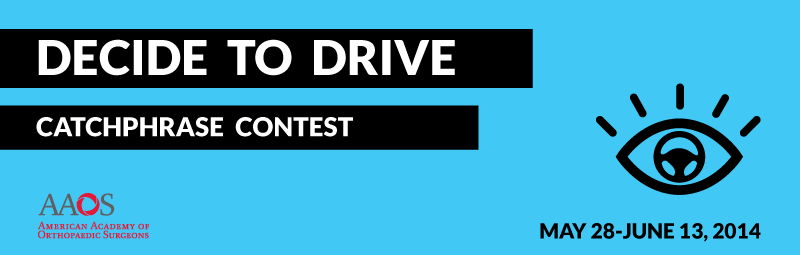 Decide to Drive Contest