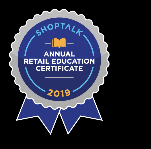 Shoptalk 2019 Annual Retail Education Certificate