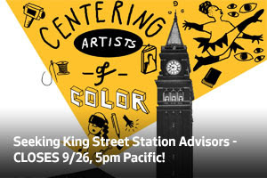 Seeking King Street Station Advisors - CLOSES 9/26, 5pm Pacific!