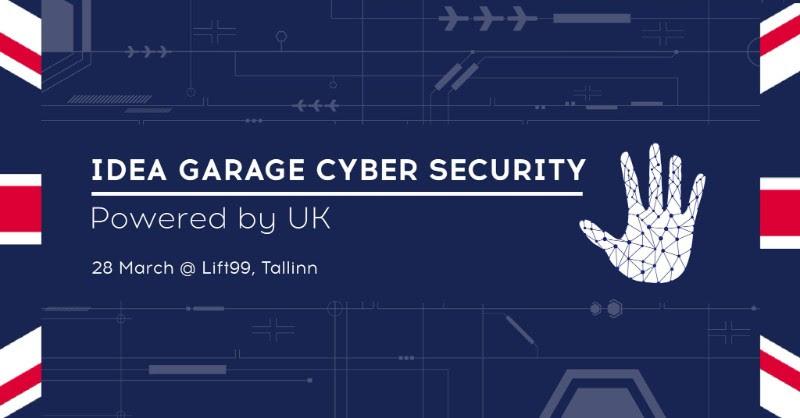 Idea Garage Cyber Security Tallinn Powered by UK