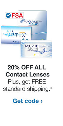 20% OFF ALL Contact Lenses. Plus, get FREE standard shipping.± Get code