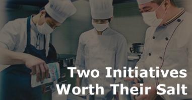 Two Initiatives Worth Their Salt