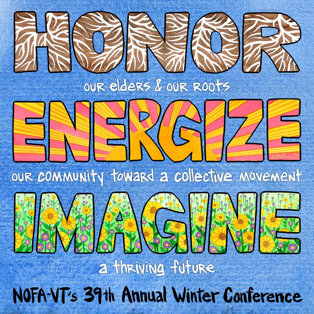 Honor 🌱 Energize ☀ Imagine :: NOFA-VT Winter Conference 2021!