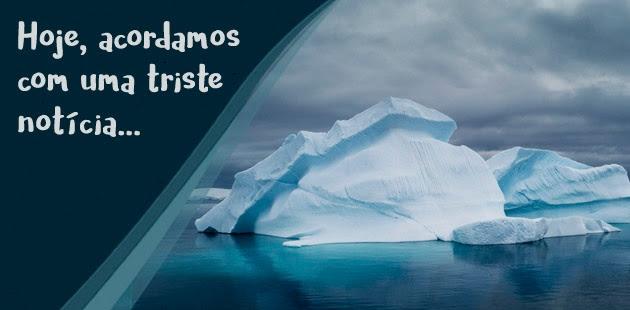 Antártida - Triste notícia