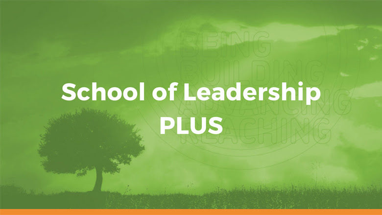 School of Leadership Plus