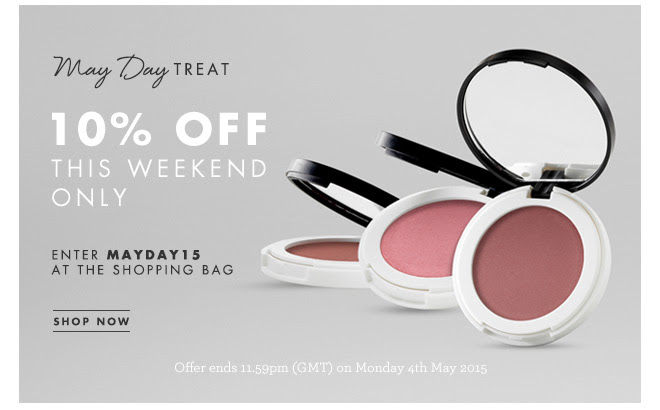 MAY DAY TREAT, 10% OFF THIS WEEKEND ONLY. Enter offer code MAYDAY15 at the shopping bag. SHOP NOW