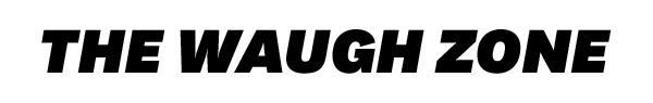 The Waugh Zone Friday November 2,