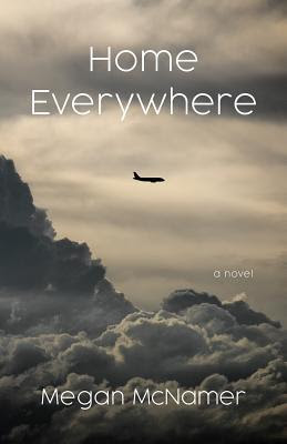 Home Everywhere by Megan McNamer
