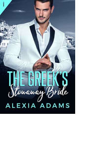 The Greek's Stowaway Bride by Alexia Adams