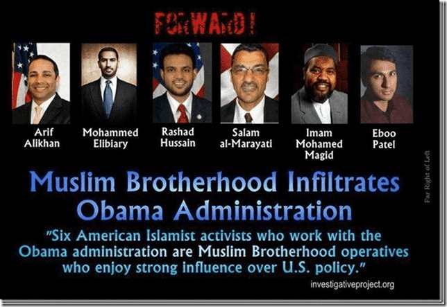 The  Muslim Brotherhood bragged these were their agents under Obama. It was no secret.