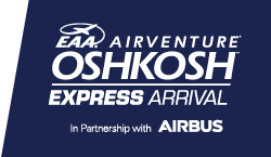 EAA AirVenture Oshkosh Express Arrival In Partnership With Airbus