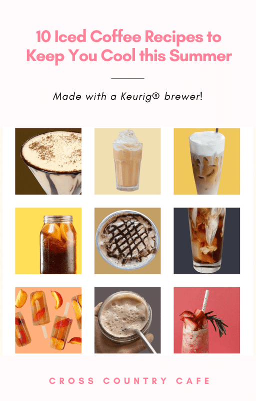 10 Iced Coffee Recipes to Keep You Cool this Summe