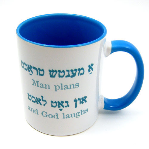 Man Plans and G-d Laughs Mug