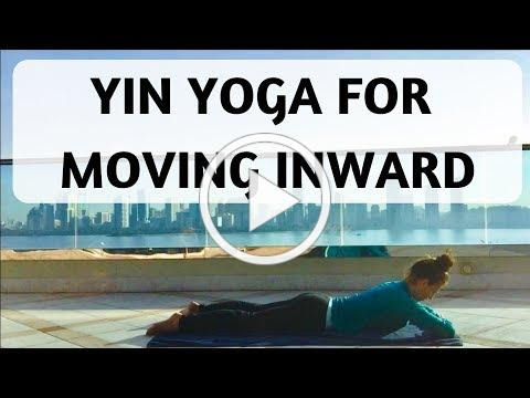 YIN YOGA FOR MOVING INWARD - YOGA WITH MEDITATION MUTHA