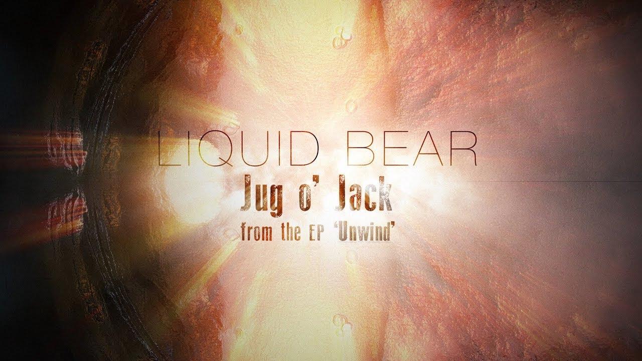 """Liquid Bear """"Jug O' Jack"""" [Lyric Video]"""