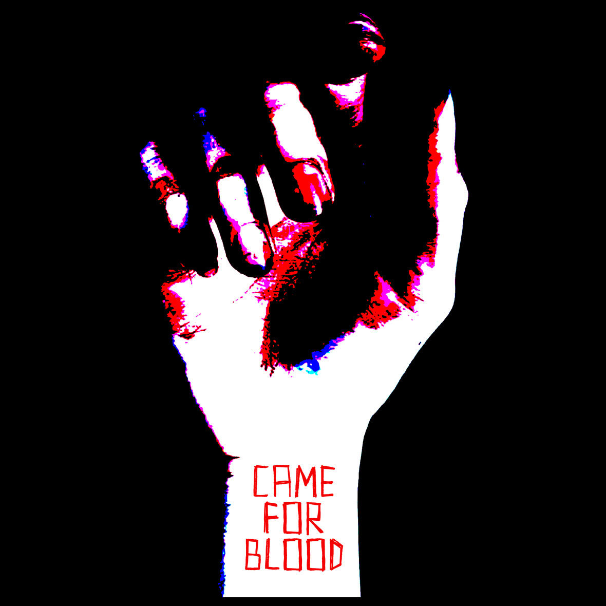 Came For Blood Artwork