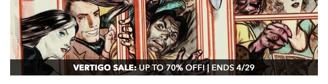 Vertigo Sale: up to 70% off! | Ends 4/29
