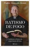 Livro - Batismo de fogo