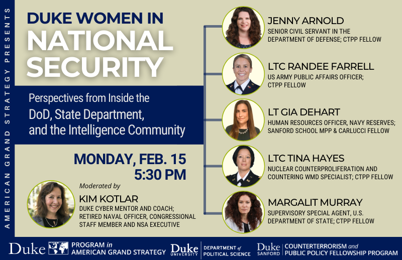 Women in National Security @ https://duke.zoom.us/meeting/register/tJUrcO6opjgsE9P_ymXdqdRTolh8ONpiAV8X