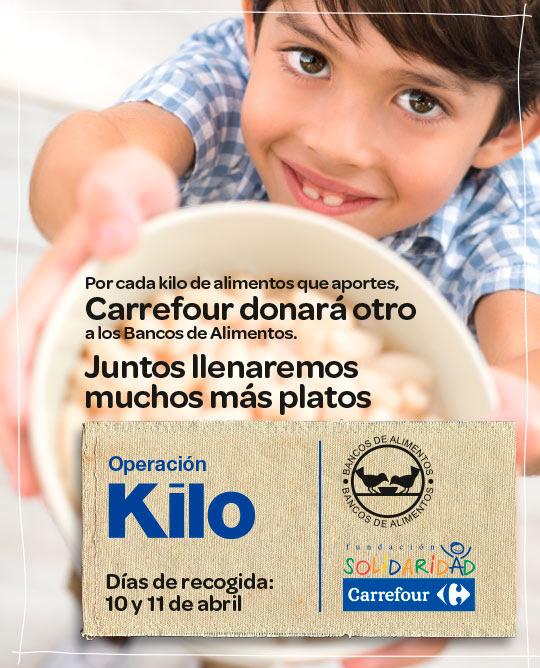 Por cada kilo de alimentos que aportes Carrefour donará otro a los Bancos de Alimentos. Operación Kilo, días 10 y 11 de abril.