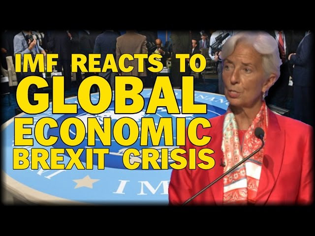 IMF REACTS TO GLOBAL ECONOMIC CRISIS FOLLOWING BREXIT  Sddefault