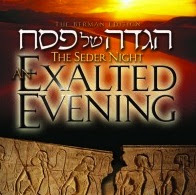 The Seder Night: Exalted Evening